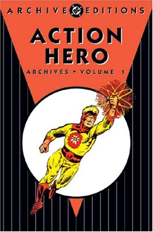 9781401203023: Action Heroes Archives, The: Captain Atom - VOL 01