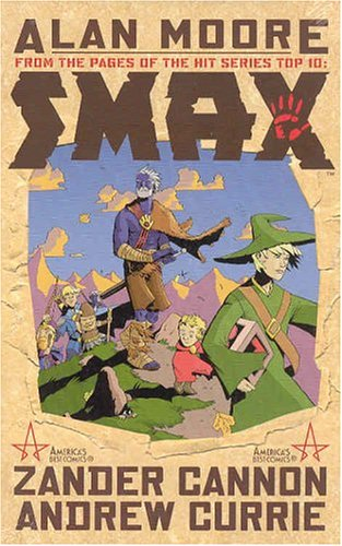 Smax (9781401203252) by Alan Moore