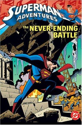 Superman Adventures VOL 02: The Never-Ending Battle: Millar, Mark