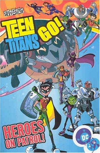 9781401203344: Teen Titans Go! VOL 02: Heroes on Patrol (Teen Titans Go (Graphic Novels))