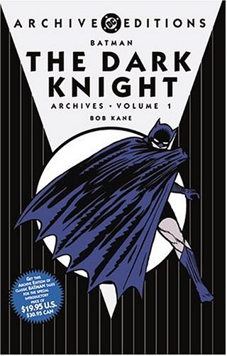 Batman: The Dark Knight Archives, Vol. 1