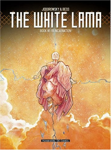 White Lama, The VOL 01: Reincarnation: Alexandro Jodorowsky