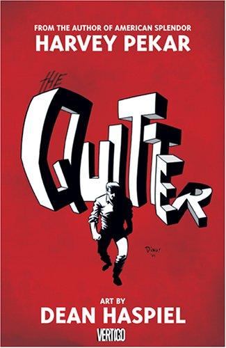 The Quitter: Pekar, Harvey; Haspiel, Dean;Loughridge, Lee;Brosseau, Pat