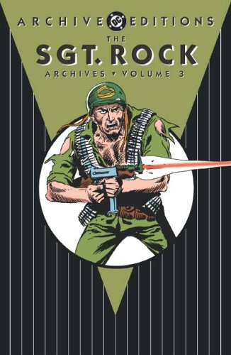9781401204105: The Sgt. Rock Archives, Vol. 3 (DC Archive Editions)
