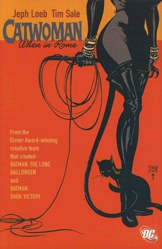 Catwoman: When in Rome (Batman): Loeb, Jeph
