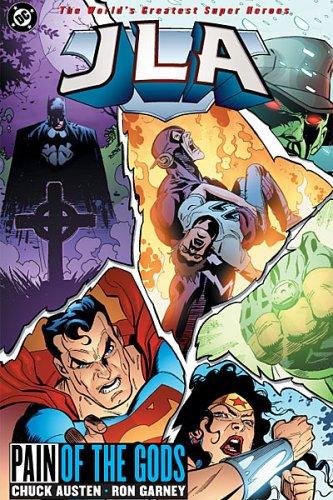 JLA: Pain of the Gods (Justice League: Austen, Chuck