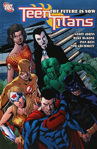 9781401204754: Teen Titans Vol. 4: The Future is Now
