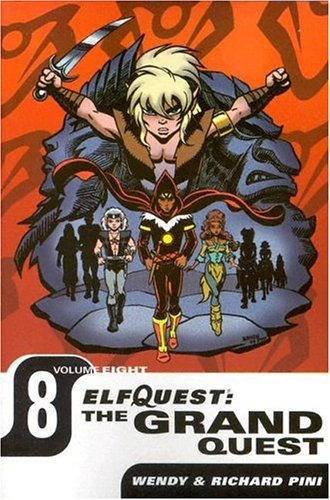 9781401205041: 8: Elfquest: The Grand Quest - Volume Eight