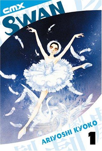Swan: Volume 1: Ariyoshi, Kyoko