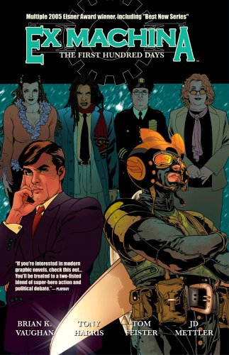 9781401206123: EX MACHINA TP VOL 01 THE FIRST HUNDRED DAYS (Ex Machina (Collections) (Paper))