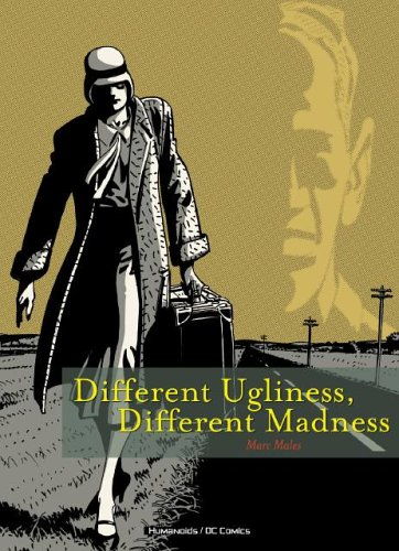 Different Ugliness: Different Madness: Males, Marc
