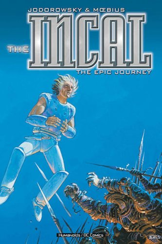 The Incal: The Epic Journey: Jodorowsky, Alexandro