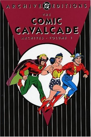 9781401206581: The Comic Cavalcade Archives, Vol. 1 (DC Archive Editions)