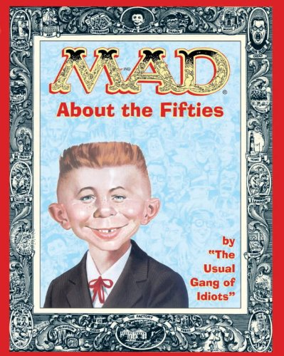 9781401207533: Mad About the Fifties