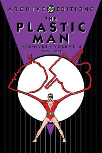 9781401207779: Plastic Man Archives HC Vol 08 (Archive Editions (Graphic Novels))