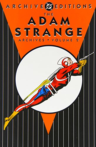 9781401207809: The Adam Strange Archives, Volume 2 (DC Archive Editions)