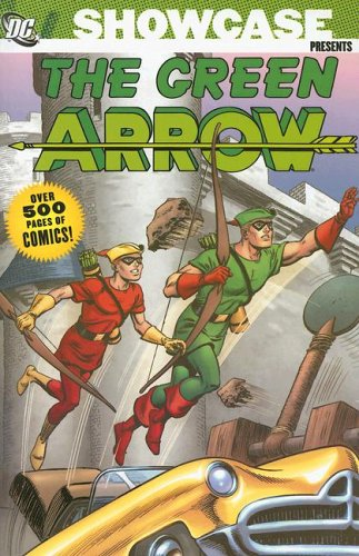Showcase Presents: The Green Arrow Vol. 1