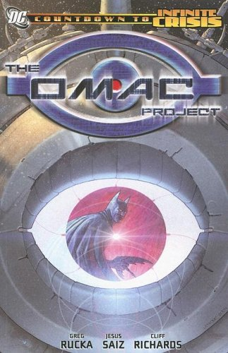 The OMAC Project (Countdown to Infinite Crisis): Johns, Geoff, Winick,