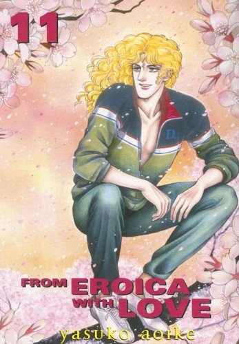 9781401208806: From Eroica With Love: VOL 11