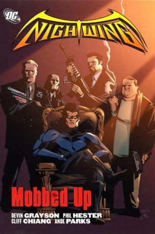 Nightwing: Mobbed Up (Nightwing (Graphic Novels))