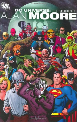 Dc Universe The Stories Of Alan Moore (DC Comics) (1401209270) by Alan Moore