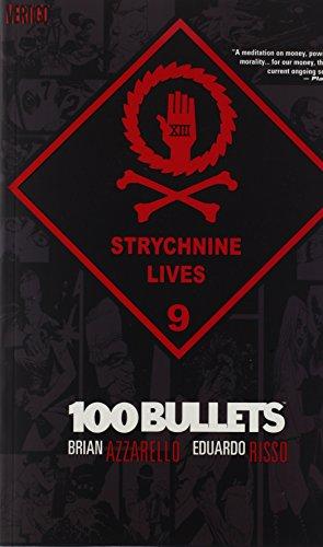 9781401209285: 100 Bullets Vol. 9: Strychnine Lives