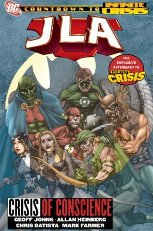 JLA: Crisis of Conscience (Identity Crisis) (Countdown to Infinite Crisis) (1401209637) by Johns, Geoff; Heinberg, Allan