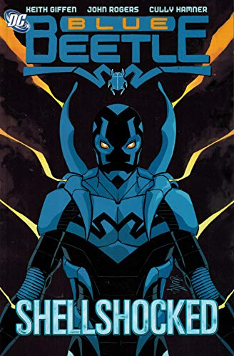 Blue Beetle (Book 1): Shellshocked: Hammer, Cully, Giffen,