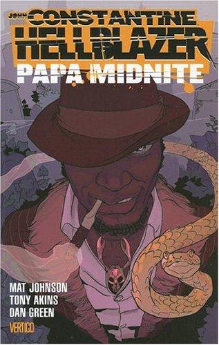 John Constantine Hellblazer: Papa Midnite: Johnson, Mat &