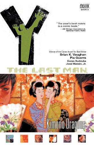 Y: The Last Man, Vol. 8: Kimono Dragons: Brian K. Vaughan