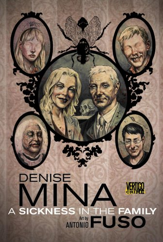 A Sickness in the Family (Signed First Edition): Denise Mina (author); Antonio Fusco (art)