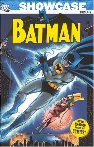 Showcase Presents: Batman, Vol. 1 (1401210864) by Bill Finger; Bob Kane; Ed Herron; Gardner Fox; John Broome