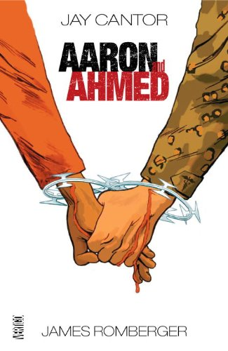 Aaron and Ahmed: A Love Story (Mint First Edition)