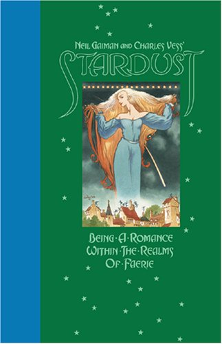 9781401211905: Stardust: Being a Romance Within the Realms of Faerie