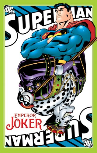 Superman: Emperor Joker (1401211933) by J.M. DeMatteis; Jeph Loeb; Joe Kelly; Mark Schultz