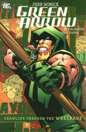 9781401212322: Green Arrow Crawling From The Wreckage TP