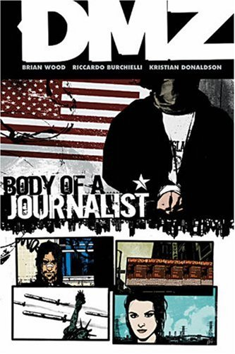 9781401212476: Dmz TP Vol 02 Body Of A Journalist