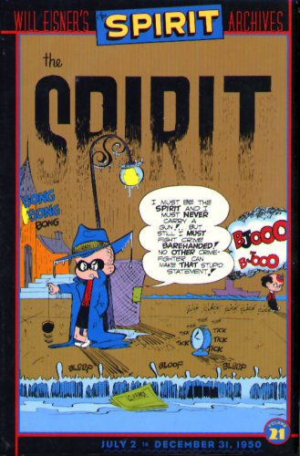 9781401212544: The Spirit Archives, Vol. 21: July 2 to December 31, 1950