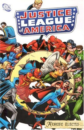 9781401212674: Justice League of America Hereby Elects
