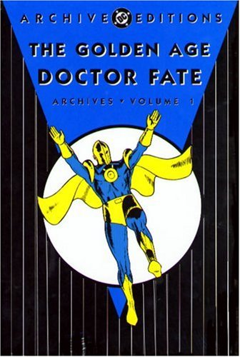 9781401213480: Golden Age Doctor Fate Archives Volume 1 (DC Archive Editions)