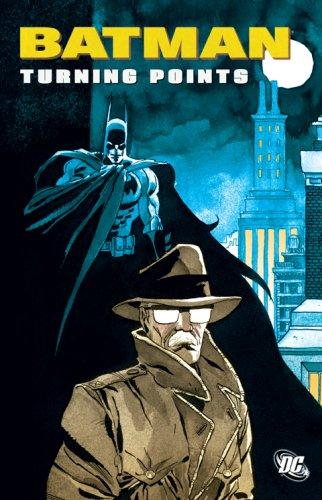 9781401213602: Batman: Turning Points