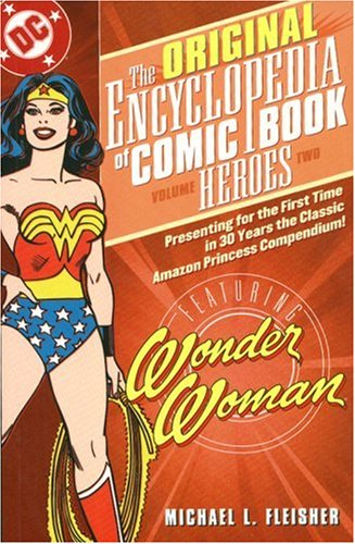 9781401213657: Encyclopedia of Comic Book Heroes: Wonder Woman - VOL 02 (Original Encyclopedia)