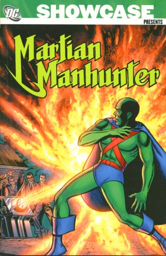 Showcase Presents: Martian Manhunter, Vol. 1 (1401213685) by Hamilton, Edmond; Samachson, Joe; Wood, Dave; Miller, Jack E.