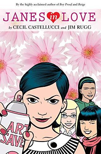 Janes in Love (Plain Janes): Castellucci, Cecil