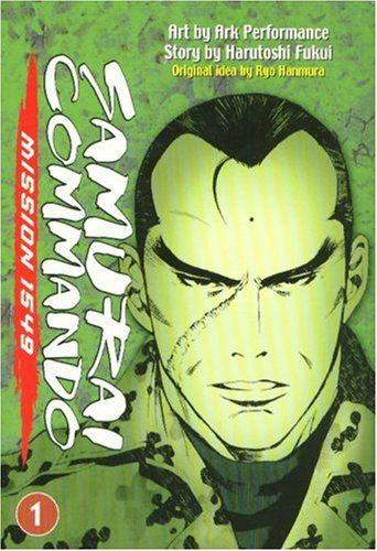 9781401214388: Samurai Commando: Mission 1549: Volume 1