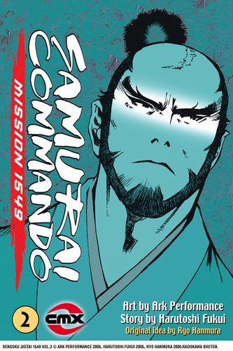 9781401214395: Samurai Commando: Mission 1549: Volume 2