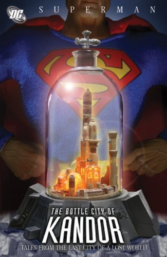 Superman: Bottle City of Kandor (9781401214654) by Edmond Hamilton