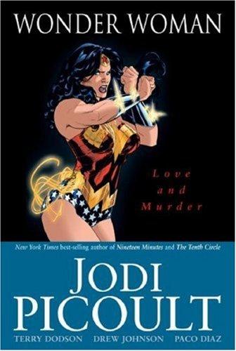 Wonder Woman, Love and Murder: Picoult, Jodi