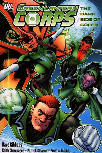 9781401215071: Green Lantern Corps: The Dark Side of Green
