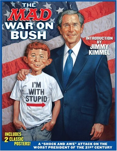 9781401215286: The Mad War on Bush